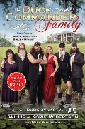Duck Commander Family: How Faith, Family, and Ducks Built a Dynasty, The