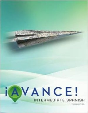 Avance! Intermediate Spanish 3rd Ed. Anotated Instructor's Edition