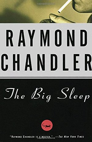 Big Sleep (Philip Marlowe #1), The