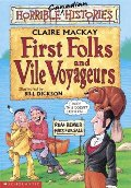 First Folks and Vile Voyageurs