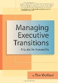 Managing Executive Transitions: A Guide for Nonprofits