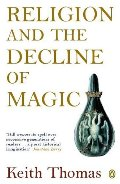 Religion and the Decline of Magic (Penguin History)