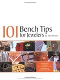 101 Bench Tips for Jewelers