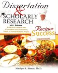 Dissertation and Scholarly Research: Recipes for Success: 2011 Edition (Dissertation & Scholarly Research)
