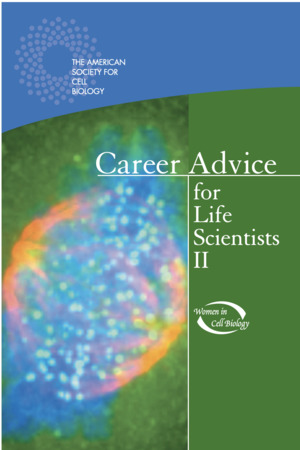 Career Advice for Life Scientists II