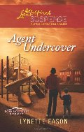 Agent Undercover (Love Inspired Suspense)