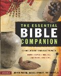 Essential Bible Companion: Key Insights for Reading God's Word (Essential Bible Companion Series), The