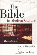 Bible in Modern Culture: Baruch Spinoza to Brevard Childs, The