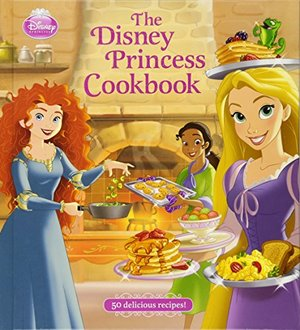 Disney Princess Cookbook, The