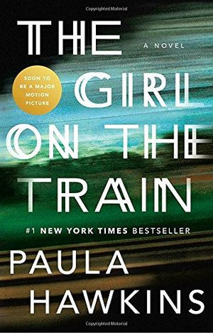 Girl on the Train: A Novel, The