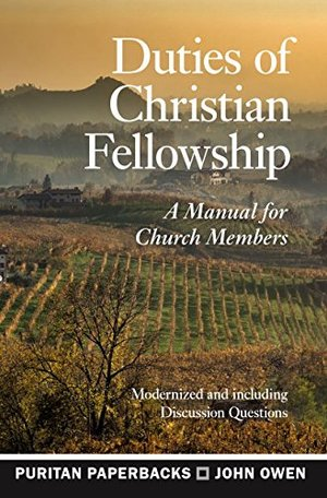 Duties of Christian Fellowship (Puritan Paperbacks)