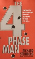 4 Phase Man, The