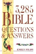3,285 Bible Questions & Answers