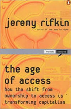 age of access. How the shift from owner to access is transforming capitalism, The
