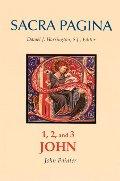 1, 2, and 3 John (Sacra Pagina series, Vol. 18)
