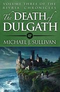 Death of Dulgath (The Riyria Chronicles Book 3), The