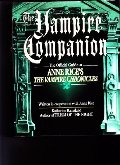"Vampire Companion: The Official Guide to Anne Rice's ""The Vampire Chronicles"", The"