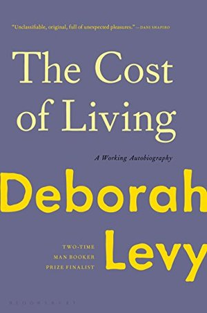 Cost of Living: A Working Autobiography, The