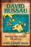 David Bussau: Facing the World Head-on (Christian Heroes : Then & Now)