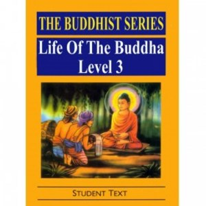 Buddhist Series: Life of the Buddha (Level 3), The