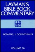 Layman's Bible Commentary, Romans, I Corinthians (Layman's Bible Book Commentary, 20), The