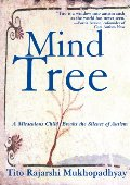 Mind Tree: A Miraculous Child Breaks the Silence of Autism, The