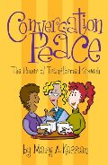 Conversation Peace: The Power of Transformed Speech - Leader Kit