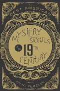 Best American Mystery Stories of the Nineteenth Century, The