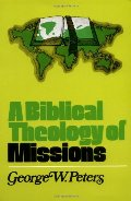 Biblical Theology of Missions, A