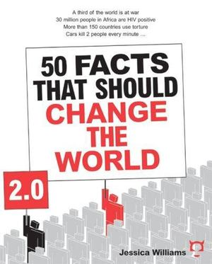50 Facts That Should Change the World 2. 0