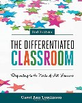 Differentiated Classroom: Responding to the Needs of All Learners, 2nd Edition, The