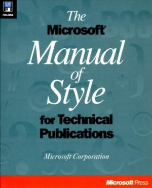 Microsoft Manual of Style for Technical Publications, The