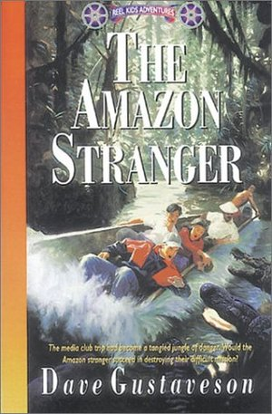 Amazon Stranger (Reel Kids Adventures)