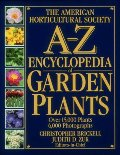 American Horticultural Society A-Z Encyclopedia of Garden Plants, The