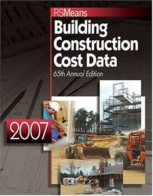 2007 Building Construction Cost Data (2007 Means Building Construction Cost Data)