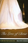 Love of Christ (Puritan Paperback), The