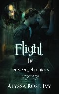 Flight (Crescent Chronicles #1)