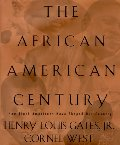 African-American Century: How Black Americans Have Shaped Our Country, The
