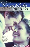 Complete Husband: A Practical Guide to Biblical Husbanding, The