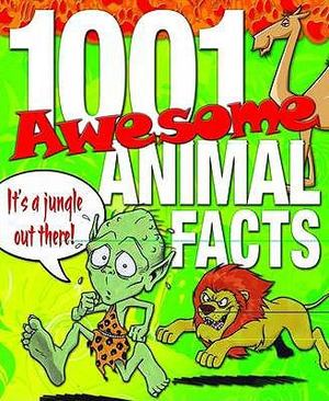 1001 Awesome Animal Facts