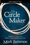 Circle Maker Participant's Guide: Praying Circles Around Your Biggest Dreams and Greatest Fears, The
