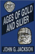 Ages of Gold and Silver and Other Short Sketches of Human History