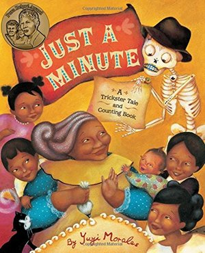 Just a Minute: A Trickster Tale and Counting Book