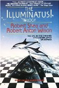 Illuminatus! Trilogy: The Eye in the Pyramid, The Golden Apple, Leviathan, The