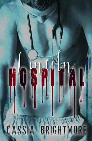 Lincoln Hospital (Trauma Series #1)