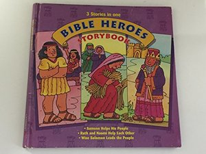 3 Stories in One Bible Heroes Storybook