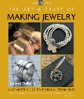 Art & Craft of Making Jewelry: A Complete Guide to Essential Techniques (Lark Jewelry), The