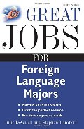 Great Jobs for Foreign Language Majors (Great Jobs For... Series)