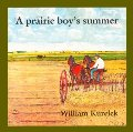 Prairie Boy's Summer, A