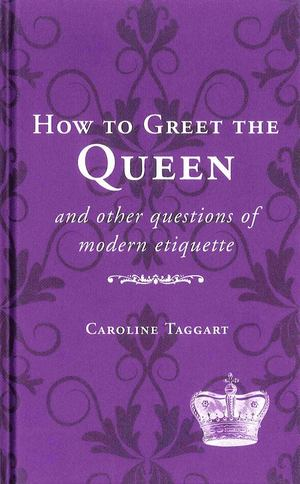 How to Greet the Queen